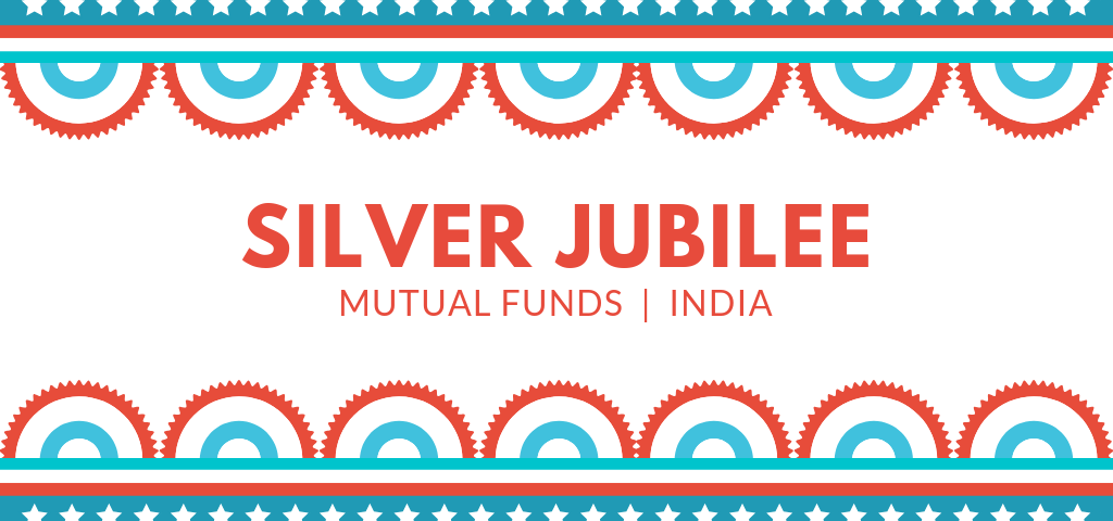 SILVER JUBILEE OF MUTUAL FUNDS PROACTCOMMUNICATIONS.COM